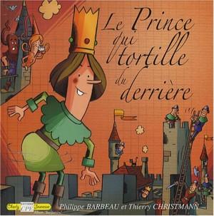"""Afficher """"Le prince qui tortille du derrière"""""""