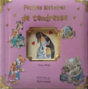 """Afficher """"Petites histoires de tendresse"""""""