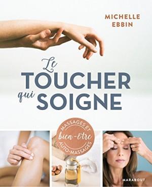 """Afficher """"Le toucher qui soigne"""""""