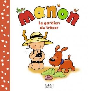"""Afficher """"Manon Le gardien du trésor"""""""