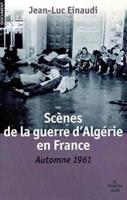 """Afficher """"Scènes de la guerre d'Algérie en France"""""""