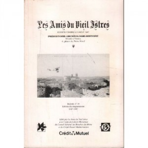 "Afficher ""Les amis du vieil Istres : bulletin Nr.39 : actes des vingt-quatrièmes rencontres historiques d'Istres"""