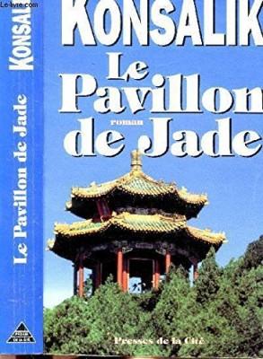 """Afficher """"Le pavillon de jade"""""""