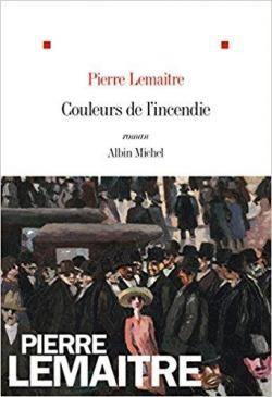 vignette de 'Couleurs de l'incendie (Pierre Lemaitre)'