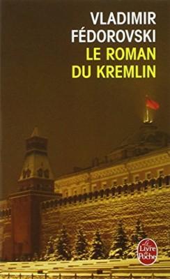"""Afficher """"Le roman du Kremlin"""""""