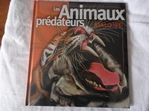 """Afficher """"Les animaux prédateurs"""""""