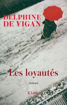 vignette de 'Les loyautés (Delphine de Vigan)'