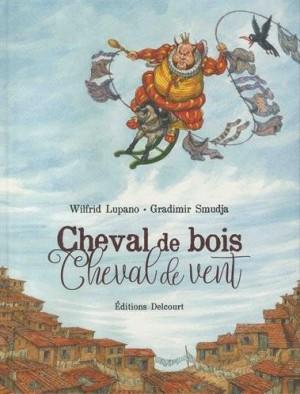 """Afficher """"Cheval de bois, cheval de vent"""""""