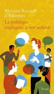 """Afficher """"La politique expliquée à nos enfants"""""""