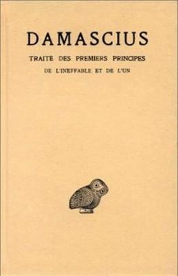 """Afficher """"Traité des premiers principes n° 1De l'ineffable et de l'un"""""""