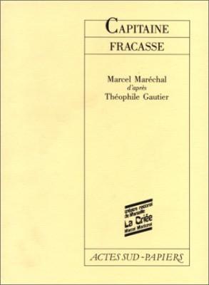 """Afficher """"Capitaine Fracasse"""""""