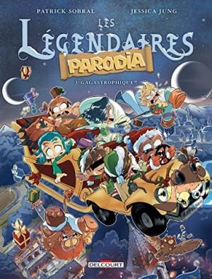 """Afficher """"Les légendaires - Parodia n° 3 Gagastrophique ! T3"""""""