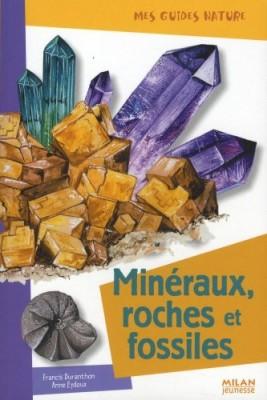 """Afficher """"Minéraux, roches et fossiles"""""""