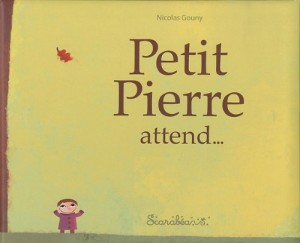 "Afficher ""Petit Pierre attend..."""