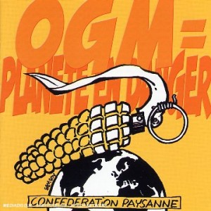 "Afficher ""OGM = planète en danger"""