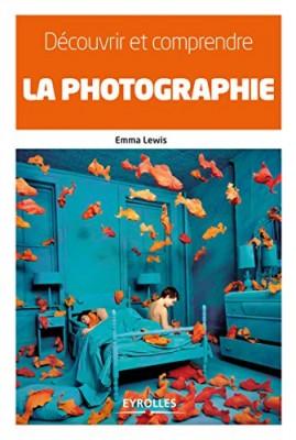 """Afficher """"Découvrir et comprendre la photographie"""""""