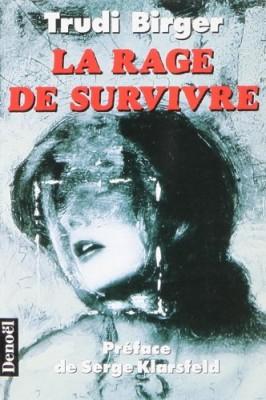 """Afficher """"La rage de survivre"""""""