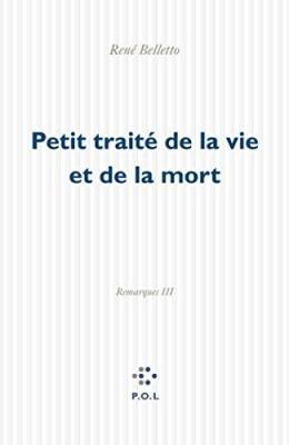 """Afficher """"Remarques n° 3 Petit traité de la vie et de la mort"""""""