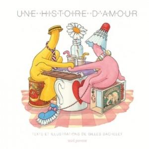 vignette de 'Une histoire d'amour (Gilles Bachelet)'