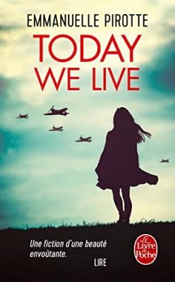 vignette de 'Today we live (Emmanuelle Pirotte)'