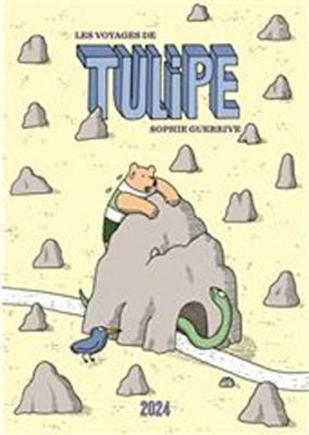vignette de 'Tulipe<br /> Les voyages de Tulipe (Sophie Guerrive)'