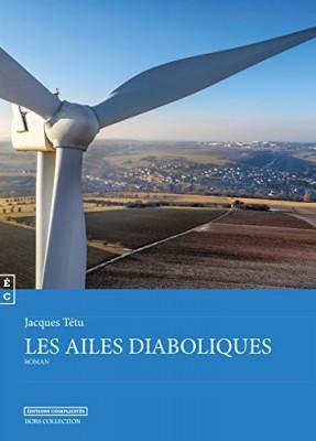 vignette de 'Les ailes diaboliques (Jacques Tétu)'