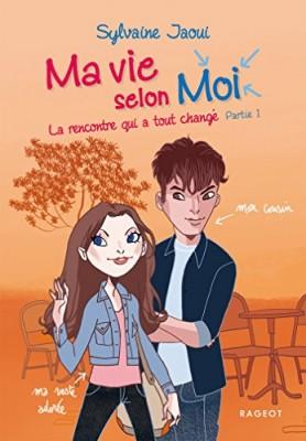 "Afficher ""Ma vie selon moi n° 3/1 La rencontre qui a tout changé"""