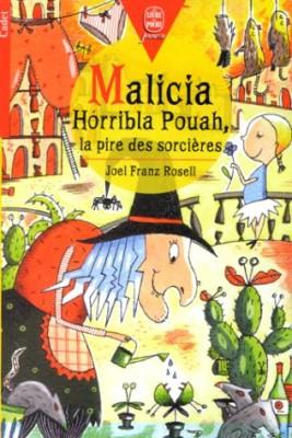 """Afficher """"Malicia Horribla Pouah, la pire des sorcières"""""""