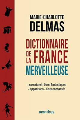 """Afficher """"Dictionnaire de la France merveilleuse"""""""