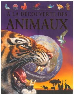 """Afficher """"A la découverte des animaux"""""""