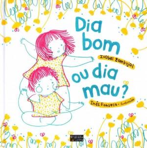 """Afficher """"Dia Bom ou Dia Mau?"""""""