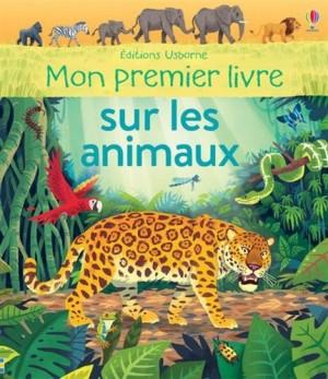 """Afficher """"Mon premier livre sur les animaux"""""""