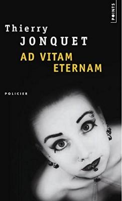 "Afficher ""Ad vitam aeternam"""