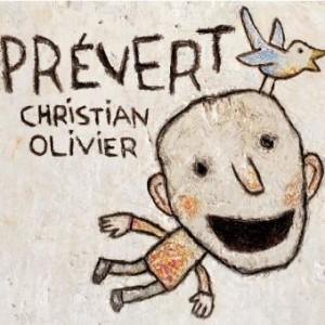 vignette de 'Prévert (Christian Olivier)'