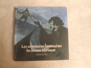 """Afficher """"Aventures lyonnaises du démon Ahriman (Les )"""""""
