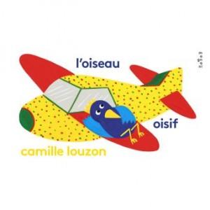vignette de 'L'oiseau oisif (Camille Louzon)'