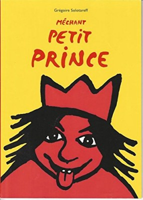 """Afficher """"Méchant petit prince"""""""
