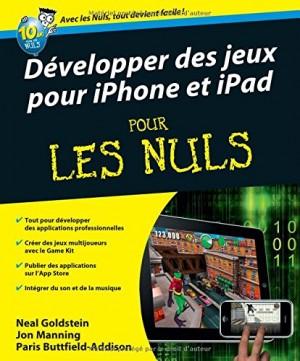 """Afficher """"Développer des jeux sur iphone et ipad pour les nuls"""""""
