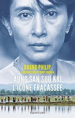"Afficher ""Aung San Suu Kyi, l'icône fracassée"""