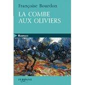 """Afficher """"La combe aux oliviers"""""""