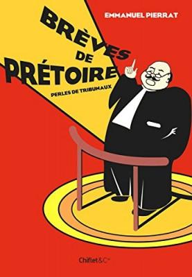 """Afficher """"Brèves de prétoire"""""""