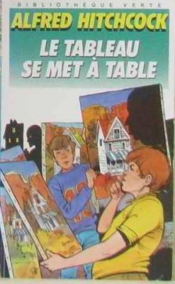 """Afficher """"Le Tableau se met à table"""""""