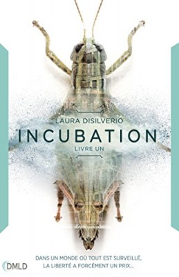 vignette de 'Incubation n° 1 (Laura DiSilverio)'