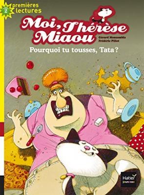 """Afficher """"Moi, Thérèse Miaou Pourquoi tu tousses, Tata ?"""""""