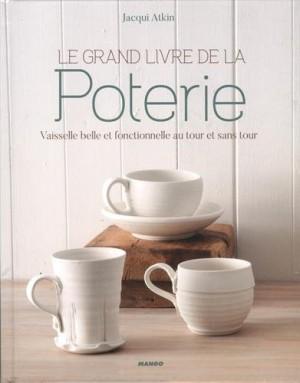 vignette de 'Le grand livre de la poterie (Jacqui Atkin)'