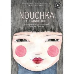 """Afficher """"Nouchka et la grande question"""""""