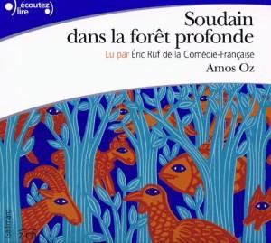 """Afficher """"Soudain dans la forêt profonde"""""""