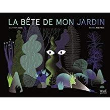 """Afficher """"La bête de mon jardin"""""""