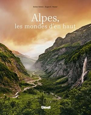 vignette de 'Alpes, les mondes d'en haut (Stefan Hefele)'