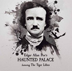 vignette de 'Edgar Allen Poe's haunted palace (The Tiger Lillies)'